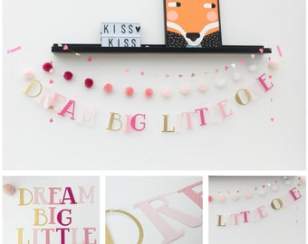 Dream Big Little One Decorative Customiseable Banner/ Quote Banner/ Pom Poms/ Tassels/ Pinks/ Nursery Decor/ Wall Decor/ Kids/ Baby/