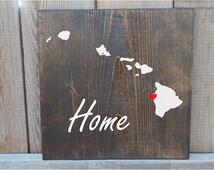 Hawaii Custom Wood Sign, Hawaii State Sign, Stained Hand Painted, Personalize, Hawaii decor, hawaii sign, Hawaii art, Free Shipping
