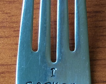 I FORKIN LOVE YOU ~ Hand Stamped Fork. Unique Gift. Pre-Owned or New Flatware Available