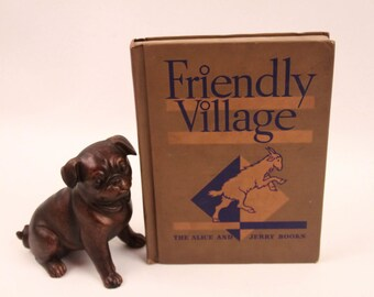 "Alice And Jerry Books Vintage Reading Early Readers 1939 ""Friendly Village""  ~ Purdy Words ~ 160920"