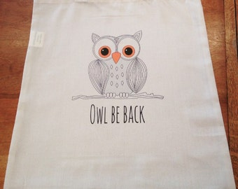 Owl Be Back Funny Tote Bag
