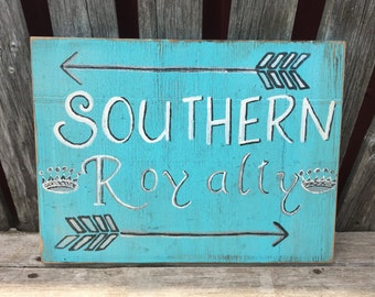 Southern Royalty - Hand Painted Sign