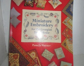Minature Embroidery for the Georgian Dolls House - By Pamela Warner
