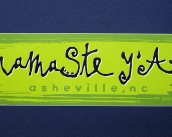 Namaste Y'all Bumper Sticker Auto Car Decal Beer Cooler Sticker Designed In Asheville NC