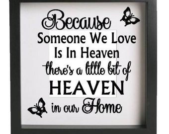 Because Someone is in Heaven Butterfly Vinyl decal sticker only, fits Ikea Ribba frame, DIY in memory of, memorial inspirational quote