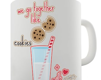 We Go Together Like Cookies= + Milk Ceramic Novelty Mug