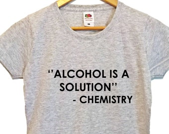 Alcohol is a Solution womens tshirt nerd tshirt nerd t shirt nerd top tee nerdy tshirt geeky tshirt alcohol tshirt alcohol top tee geek gift
