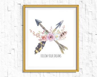 Instant Download Printable Bohemian Feathers Arrows Print | Follow Your Dreams Print | Tribal Woodland Watercolor Home Decor Boho Nursery