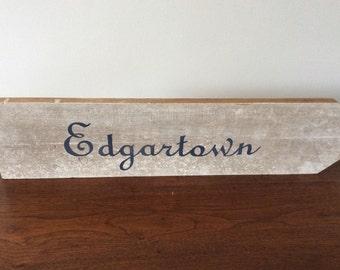 Rustic Handpainted Edgartown Wooden Sign