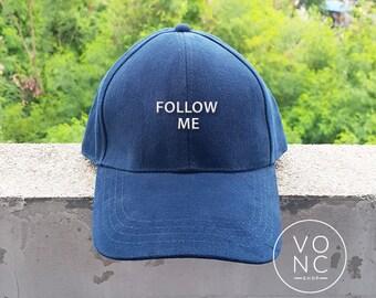 FOLLOW ME Baseball Hat Embroidery Hat Fashion Hipster Cap Cotton Cap Pinterest Instagram Tumblr