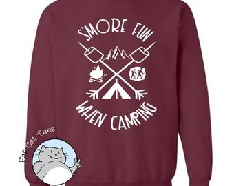 Smore Fun When Camping Sweatshirt Funny Camper Gifts Camp Fire Smores Tents Hiking Outdoors Sweater Mountain Hike Climbing Mens Sweater Puns