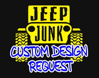 Custom Design Request- We can design it for you!