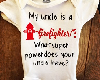 My uncle is a firefigter baby onesie/ police officer