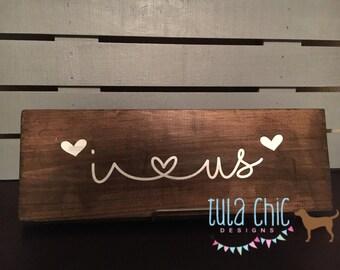 "I ""heart"" US Sign"