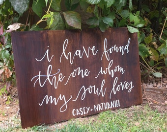 I have found the one whom my soul loves - Customizable Wedding Board