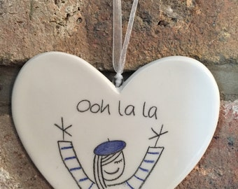 Hand drawn Ceramic Heart - Ooh la la - Chic Birthday or Thank you gift with french syle for Sister, Friend, Mum, Her