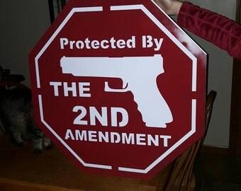 "30"" 2nd amendment metal stop sign."