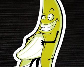 Wanna see my banana? Sticker
