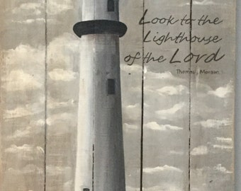 Look to the Lighthouse of the Lord - Original