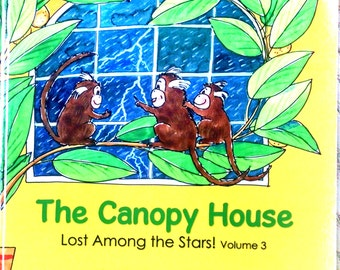 The Canopy House Vol. 3: Lost Among the Stars! (Children's Book)