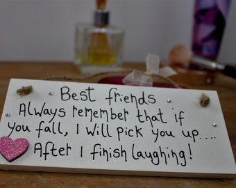 Friend Gift Plaque -Best Friend Plaque-Best Friend Gift Ideas-Personalized Friendship Gift -Customized Gifts for Friends -Gifts for Friends
