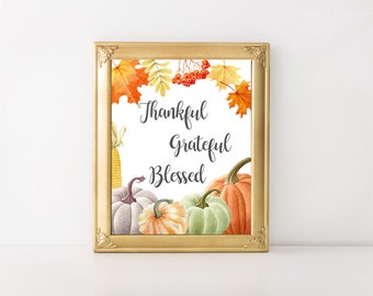 Thankful Grateful Blessed, Thanks Giving, Seasons, Autumn Art, Digital Print, Printable Art, Modern Wall Art, Instant Download, Home Decor