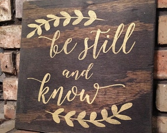 Be Still And Know Rustic Wooden Signs, Distressed, rustic home decor, farmhouse decor, rustic wall decor, signs, christian wall decor