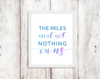 Long Distance Friend - Wall Art - Printable Quote - Friend Gift - Miles Between Us - Friendship Print - Instant Download - Digital Artwork