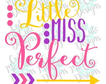 SVG DXF PNG cut file cricut silhouette cameo scrap booking Little Miss Perfect Baby Girl