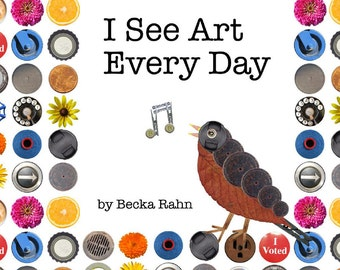 Art Book, Picture Book, Artist Book, I See Art Every Day
