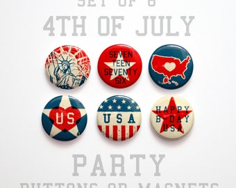 """Red White and Blue 4th of July Buttons 1 inch or Magnets Set of 6- 1"""" July 4th Decorations- Fourth of July Magnets- Summer Outdoors"""