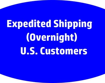 Expedited Mail Overnight SHIPPING UPGRADE - US Customers Only - Please See Item Description