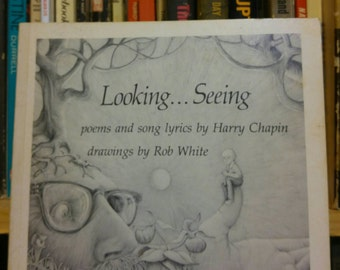 Looking... Seeing poems and song lyrics by Harry Chapin