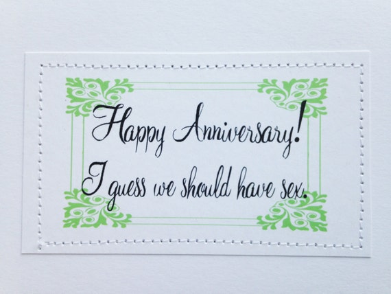Funny anniversary card. I guess we should have..