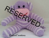 RESERVED for Lyn Beals  made Sock Monkey  Stuffed Animal Doll Baby Toys children teen