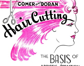 1950's E-Book- Hair Cutting- The Basis of Artistic & Practical Hair Design- 1955