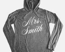 Mrs. Smith Hoodie. Personalized Hoodie. Customize Hoodie Mrs. Hoodie. Mrs to Be Bride To Be Weddings Sweater Mrs Hoodie Bride Sweatshirt