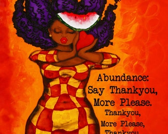 Prints:5x7 Definition of ABUNDANCE  Affirmation Natural Hair KarinsArt karin turner  african american  AFRO curves GODDESS
