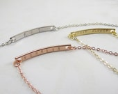 Hidden Message Necklace Curved Bar Rose Gold Silver or Gold Personalized Bar Necklace Dainty Bar Hand Customized Gift Bridesmaid Jewelry