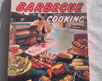 Modern BBQ Cooking by Ed Bell , 1950s BBQ Cookbook , over 200 recipes and color plates, American Richfield offering 1966
