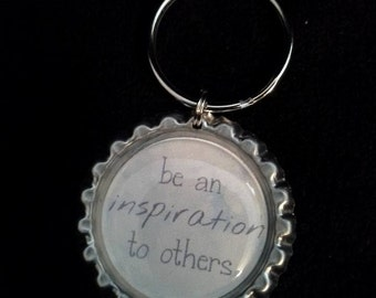 ONE 'Be an inspiration to others' Bottle Cap Charm Keychain