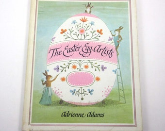 The Easter Egg Artists Vintage 1970s Children's Book by Adrienne Addams Illustrated by Gustaf Tenggren