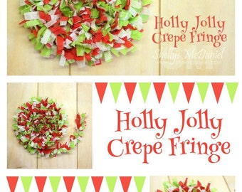 Holly Jolly Handmade Crepe Paper Fringe, Festooning, Trim, Garland, Decoration, Party, Craft Supply, Streamer, DIY, Red, Lime, Christmas