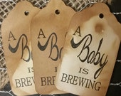 A Baby is Brewing Baby shower Tag Choose your Quantity