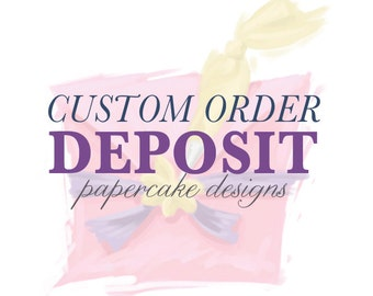 CUSTOM ORDER DEPOSIT / personalized stationery / wedding party design mock-up PDFs