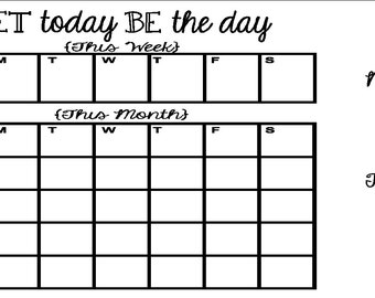 Custom Calendar 15in x21in Mirror image plus notes and to do decals