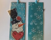 Winter Wonderland, Let it Snow, Frosty the Snowman Mixed Media Bookmark