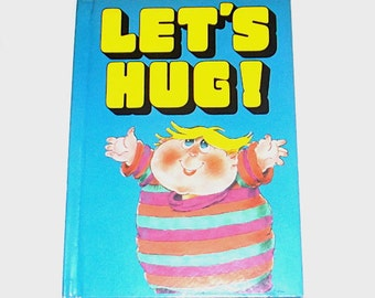 1980s Hug book / 80s children's book / 1980s Let's Hug Book