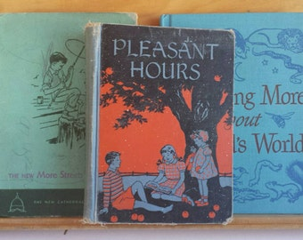 Vintage Primer Book Lot - Pleasant Hours, New More Streets and Roads and Learning More About Gods World Reader  1937