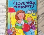Golden Book Journal No. 063 I Love You Mommy -Made Just for YOU! Golden Book Journal with Hand Torn 140lb Cold Press Watercolor Paper